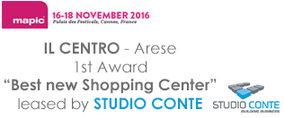 AL CENTRO DI ARESE IL MAPIC AWARD COME BEST NEW SHOPPING CENTRE